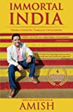 #3: Immortal India: Young Country, Timeless Civilisation, Non-Fiction, Amish explores ideas that make India Immortal