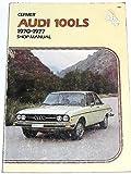 img - for Audi service-repair handbook, 100LS series, 1970-1977 book / textbook / text book