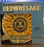 Repoussage: the embossing of metal (Little craft book series)