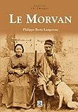 """Afficher """"Le Morvan"""""""