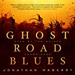 Ghost Road Blues: The Pine Deep Trilogy, Book 1 | Jonathan Maberry