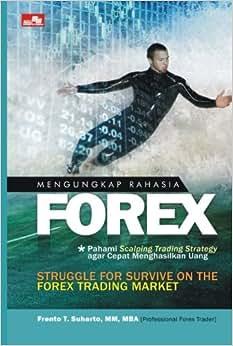 Mengungkap Rahasia Forex (Indonesian Edition)