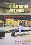 Discovering Qualitative Methods: Field Research, Interviews, and Analysis