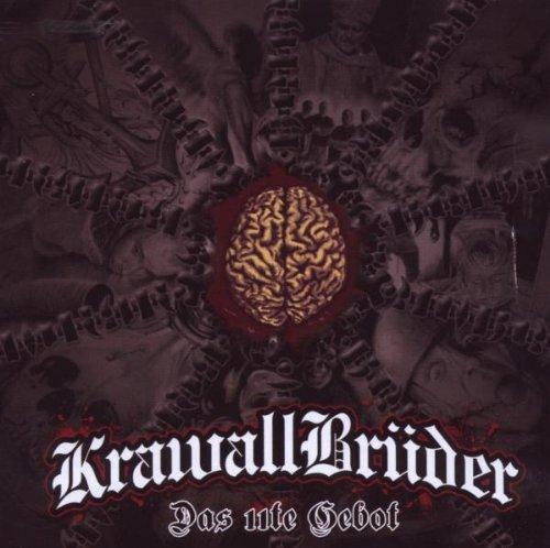 Das 11te Gebot by Krawallbrueder (2009-10-02)