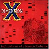 Implications of a Genetic Defence by Dimension X