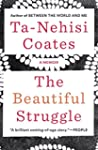 The Beautiful Struggle: A Father, Two...