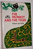 THE MONKEY AND THE TIGER: Two Chinese Detective Stories. (0434825522) by Van Gulik, Robert.