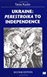 img - for Ukraine: Perestroika to Independence book / textbook / text book