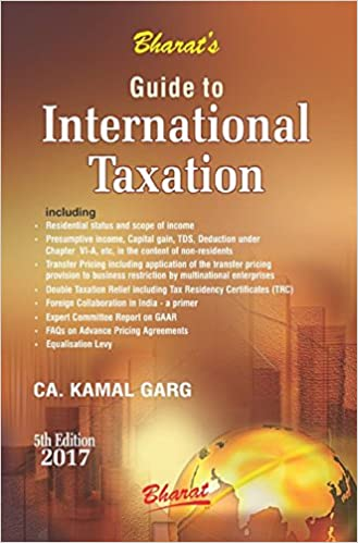 Guide to International Taxation Paperback – 2017 by CA Kamal Garg