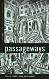 Passageways (Two Lines: World Writing in Translation)