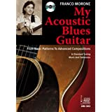 "My Acoustic Blues Guitar, m. Audio-CD.von ""Franco Morone"""