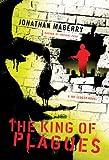 The King of Plagues: A Joe Ledger Novel (Joe Ledger Novels)
