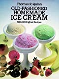 img - for Old-Fashioned Homemade Ice Cream: With 58 Original Recipes book / textbook / text book