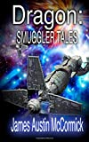 img - for Dragon: Smuggler Tales book / textbook / text book
