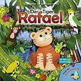 """Der Tiger Rafael: Tiergeschichten von Gilda Taron-Dahmsvon """"Gilda Taron-Dahms"""""""