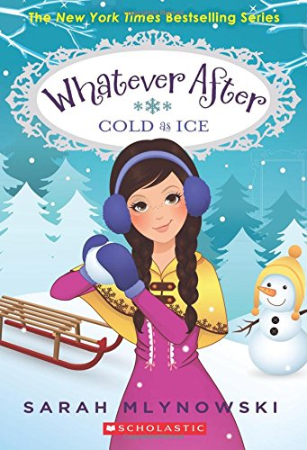 Cold as Ice (Whatever After #6) PDF