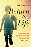 img - for Return to Life: Extraordinary Cases of Children Who Remember Past Lives book / textbook / text book