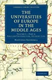 img - for The Universities of Europe in the Middle Ages: Volume 2, Part 2, English Universities, Student Life (Cambridge Library Collection - Medieval History) book / textbook / text book