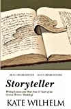 Storyteller: Writing Lessons and More from 27 Years of the Clarion Writers Workshop