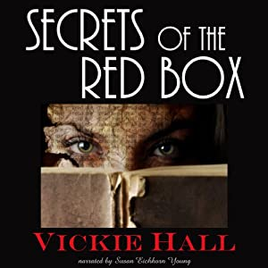 Secrets of the Red Box | [Vickie Hall]
