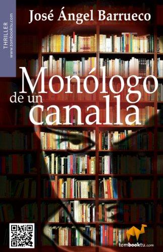 Monólogo De Un Canalla