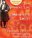 [ THE IMMORTAL LIFE OF HENRIETTA LACKS ] By Skloot, Rebecca ( Author) 2010 [ Compact Disc ]