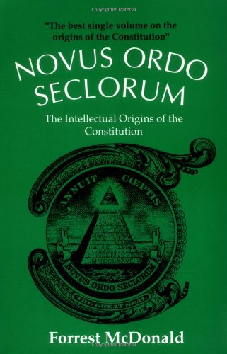 Novus Ordo Seclorum: The Intellectual Origins of the...