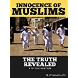 Innocence of Muslims Movie, The Truth Revealed