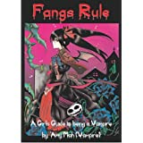 Fangs Rule: A Girls Guide to Being a Vampireby Amy Mah