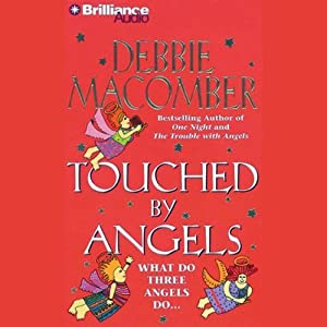 Touched by Angels | [Debbie Macomber]