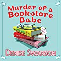 Murder of a Bookstore Babe: A Scumble River Mystery Audiobook by Denise Swanson Narrated by Christine Leto