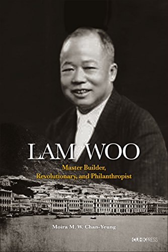 lam-woo-master-builder-revolutionary-and-philanthropist