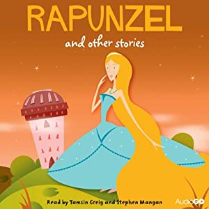 Rapunzel and Other Stories | [AudioGO Ltd]