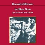 Stallion Gate | Martin Cruz Smith