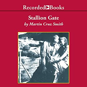 Stallion Gate | [Martin Cruz Smith]