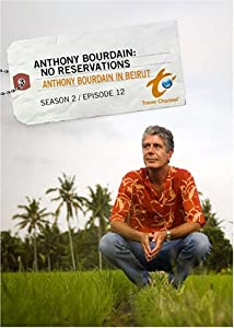 Anthony Bourdain: No Reservations Season 2 - Episode 12: Anthony Bourdain in Beirut