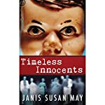 Timeless Innocents | Janis Susan May