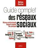 echange, troc Mathieu CHARTIER - Guide complet des réseaux sociaux