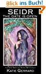 Seidr: The Gate is Open (English Edit...