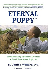 Eternal Puppy Keeping Your Dog Young Forever Kennel Club Books from Kennel Club Books