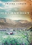 The Orchardist: A Novel