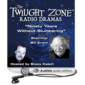 Ninety Years Without Slumbering: The Twilight Zone Radio Dramas