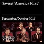 Saving 'America First' | Andrew J. Bacevich