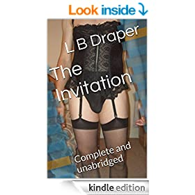 The Invitation: Complete and unabridged