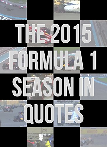 the-2015-formula-1-season-in-quotes