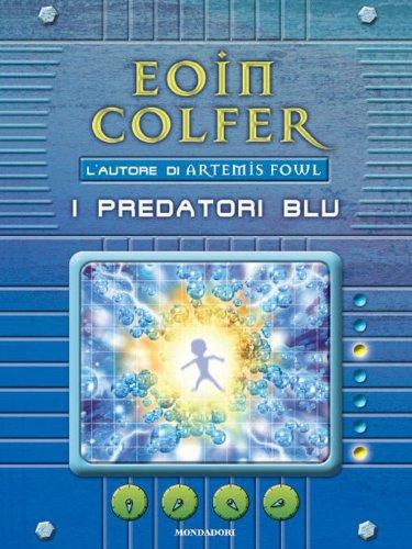 Eoin Colfer - I Predatori blu