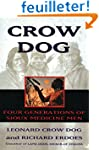 Crow Dog: Four Generations of Sioux M...