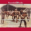 Vengeance of the Mountain Man: Blood on the Sugarloaf (       UNABRIDGED) by William W. Johnstone Narrated by Jack Garrett