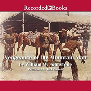 Vengeance of the Mountain Man Audiobook