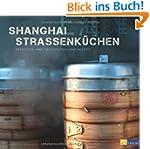 Shanghai Strassenk�chen - Menschen, i...